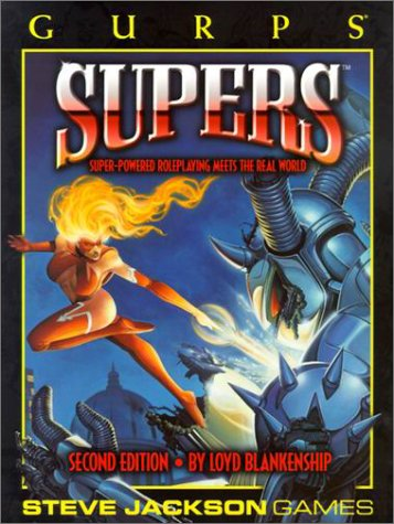 GURPS : Supers Second Edition: Blankenship, Loyd &