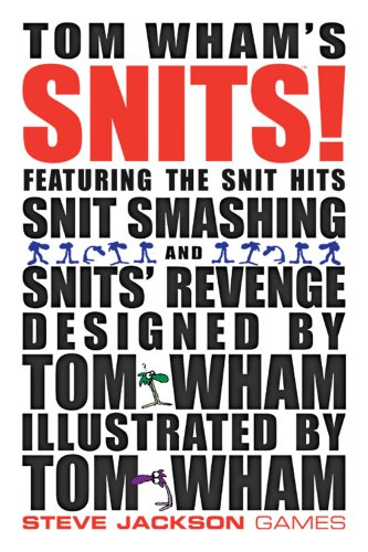 9781556345487: Tom Wham's Snits: Featuring the Snit Hits, Snit Smashing and Snit's Revenge