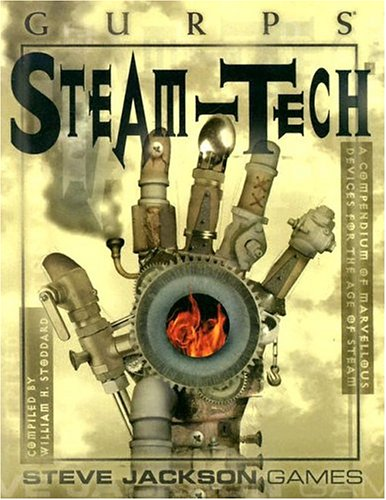 9781556345630: GURPS Steam-Tech: A Compendium of Marvellous Devices for the Age of Steam