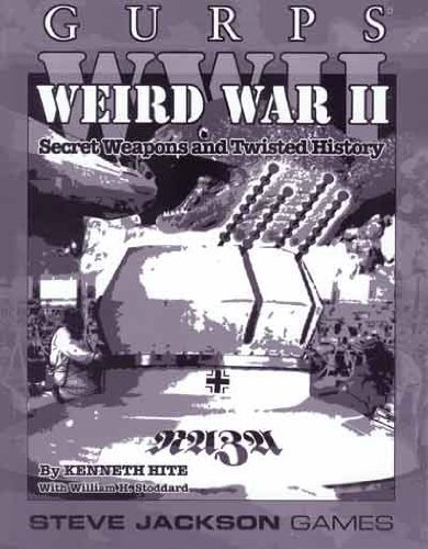 9781556346613: GURPS WW II Weird War II
