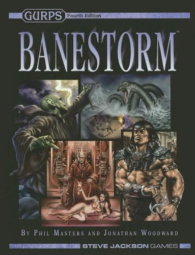GURPS Banestorm (GURPS 4th Edition Roleplaying) (1556347448) by Masters, Phil