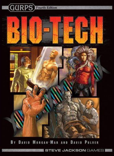 Gurps Bio-Tech (1556347529) by Morgan-Mar, David; Pulver, David