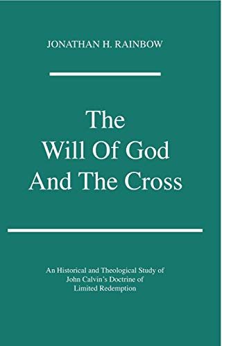 Will of God and the Cross: An: Jonathan Herbold Rainbow