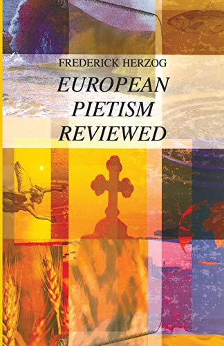 9781556350429: European Pietism Reviewed: (Princeton Theological Monograph Series)