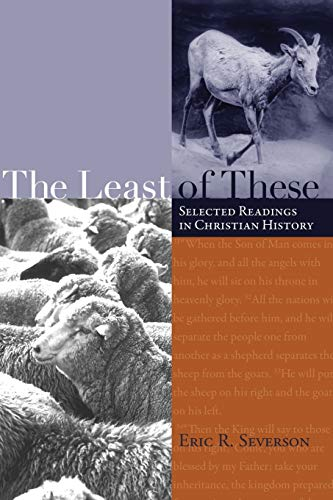 9781556351068: The Least of These: Selected Readings in Christian History