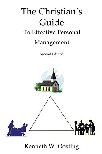 9781556351105: The Christian's Guide to Effective Personal Management, Second Edition: