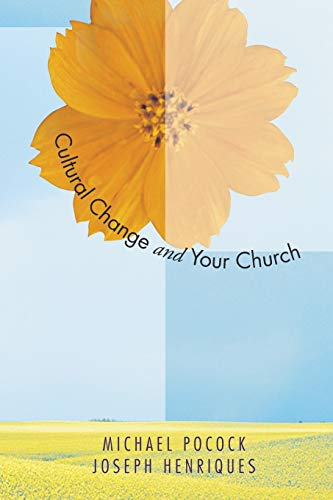 Cultural Change & Your Church: Helping Your Church Thrive in a Diverse Society: Michael Pocock