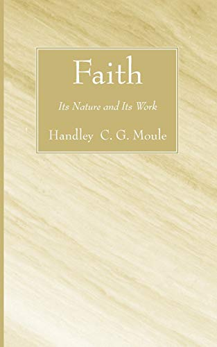 9781556352546: Faith: Its Nature and Its Work