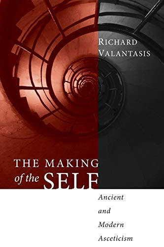 9781556352867: The Making of the Self: Ancient and Modern Asceticism