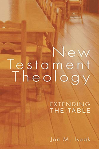 9781556352935: New Testament Theology: Extending the Table