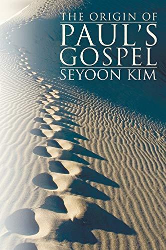 9781556353345: The Origin of Paul's Gospel: