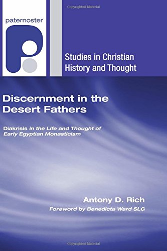 9781556353390: Discernment in the Desert Fathers: Diakrisis in the Life and Thought of Early Egyptian Monasticism (Studies in Christian History and Thought)