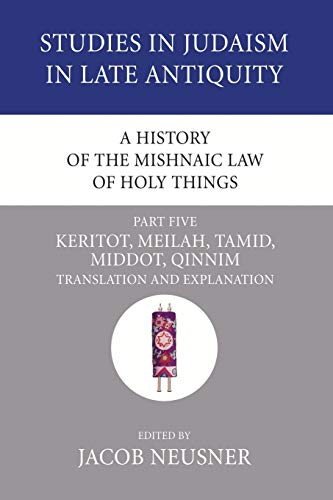A History of the Mishnaic Law of: Neusner, Jacob