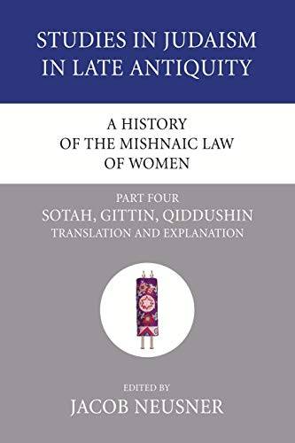 A History of the Mishnaic Law of: Neusner, Jacob (Editor)
