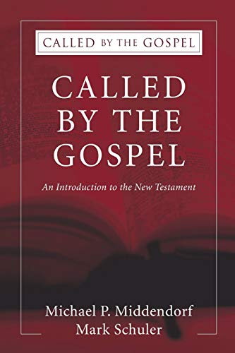 Called by the Gospel An Introduction to: Schuler, Mark