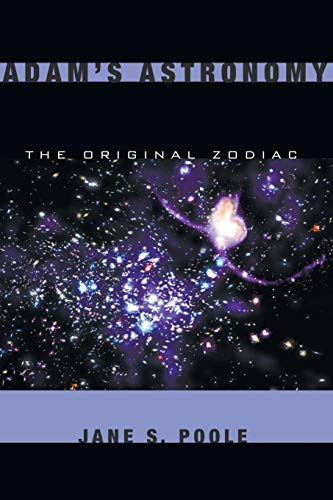 9781556355288: Adam's Astronomy: The Original Zodiac