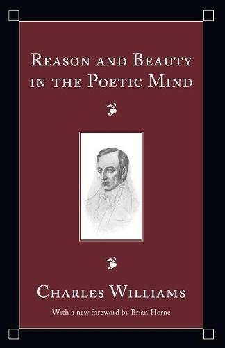 9781556355547: Reason and Beauty in the Poetic Mind: