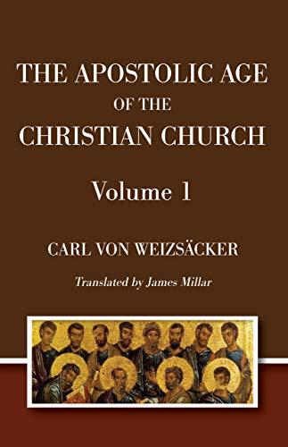 9781556355844: The Apostolic Age of the Christian Church