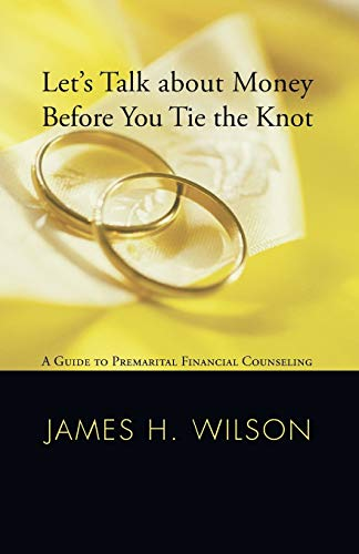9781556356117: Let's Talk about Money before You Tie the Knot: A Guide to Premarital Financial Counseling