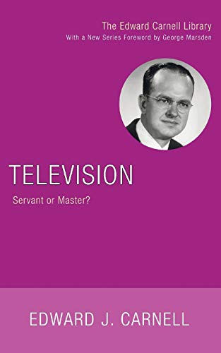 9781556356223: Television: Servant or Master? (Edward Carnell Library)
