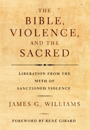 9781556356360: The Bible, Violence, and the Sacred: Liberation from the Myth of Sanctioned Violence