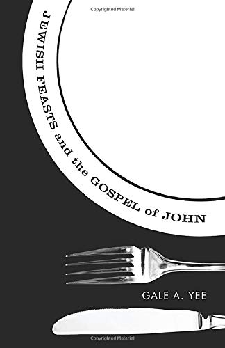 9781556356452: Jewish Feasts and the Gospel of John :