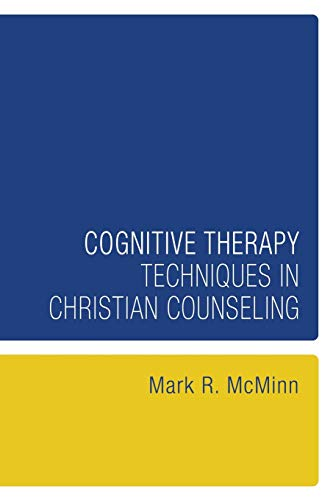 9781556356988: Cognitive Therapy Techniques in Christian Counseling : (Resources for Christian Counseling)
