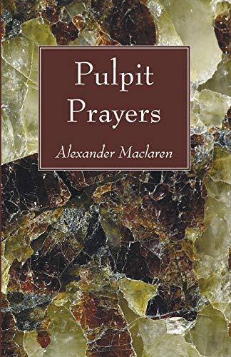 9781556357091: Pulpit Prayers: