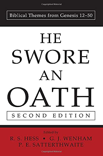 9781556357329: He Swore an Oath, Second Edition: Biblical Themes from Genesis 12-50