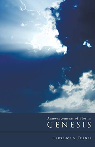 Announcements of Plot in Genesis (Paperback): Laurence A Turner