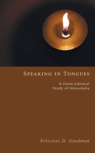 9781556358531: Speaking in Tongues: A Cross-Cultural Study of Glossolalia