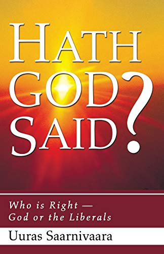 9781556358852: Hath God Said?: Who is Right God or the Liberals