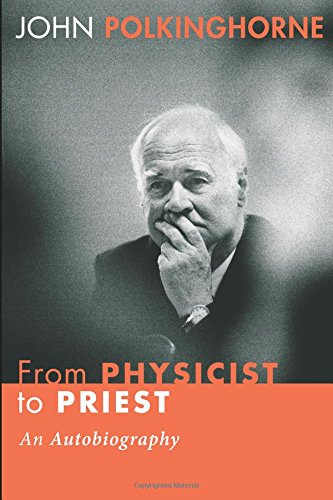 9781556359101: From Physicist to Priest: An Autobiography