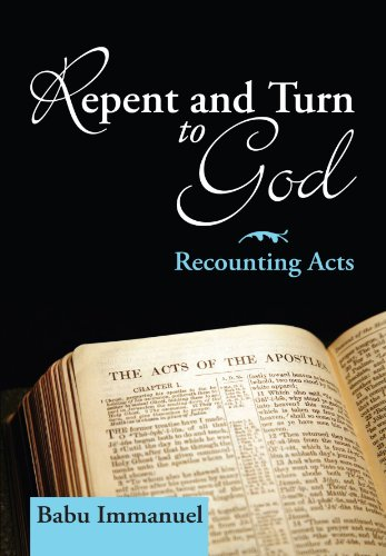 9781556359507: Repent and Turn to God: Recounting Acts