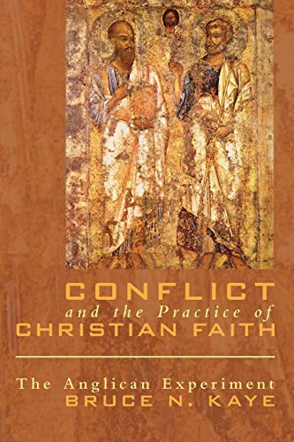 9781556359705: Conflict and the Practice of Christian Faith: The Anglican Experiment
