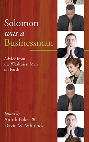9781556359897: Solomon was a Businessman: Advice from the Wealthiest Man on Earth