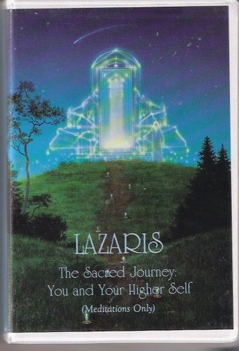 9781556380655: Lazaris: The Sacred Journey - You and Your Higher Self (Meditations Only)