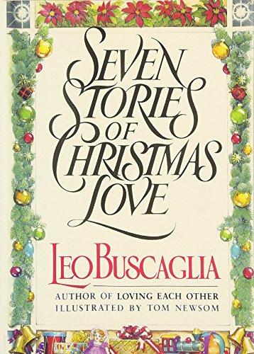 Seven Stories of Christmas Love: Buscaglia PhD, Leo