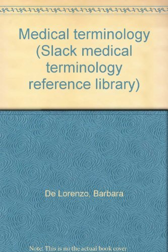 9781556420436: Medical terminology (Slack medical terminology reference library)