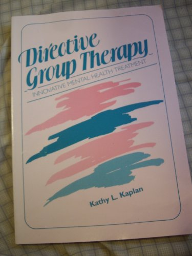 9781556420504: Directive Group Therapy: Innovative Mental Health Treatment