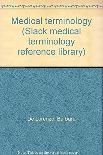 9781556420634: Medical terminology (Slack medical terminology reference library)