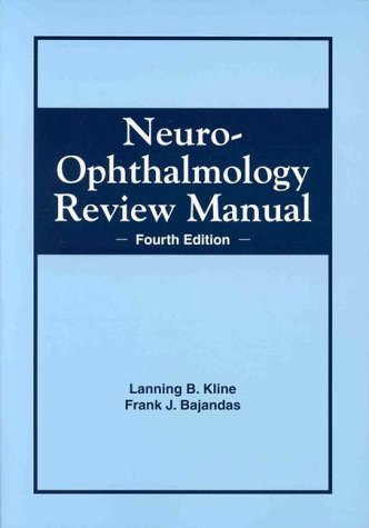 9781556422553: Neuro-Ophthalmology Review Manual