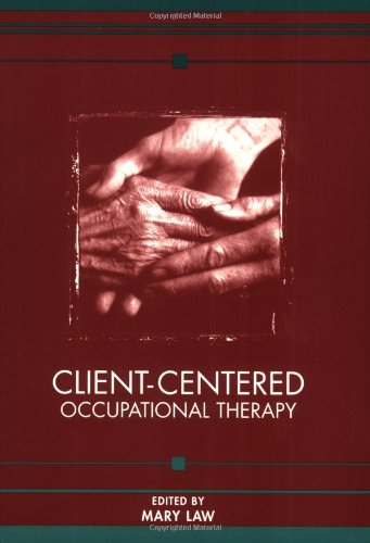 9781556422645: Client-Centered Occupational Therapy