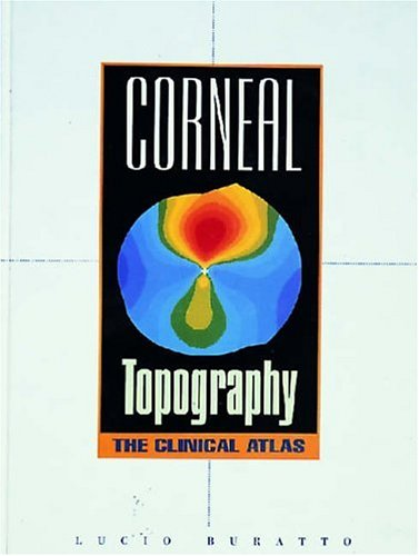 9781556423062: Corneal Topography: The Clinical Atlas