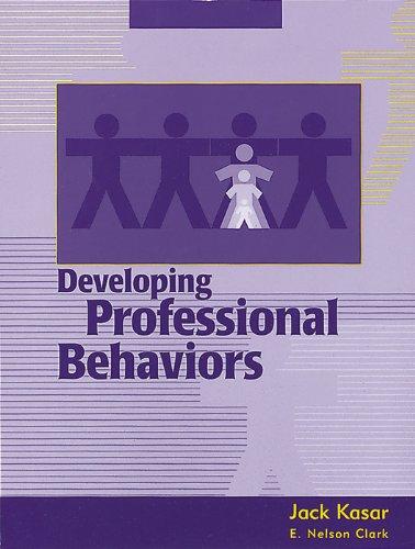 9781556423161: Developing Professional Behaviors