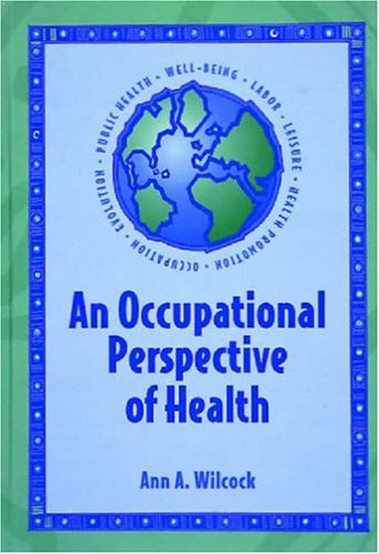 9781556423581: Occupational Perspective Of Health