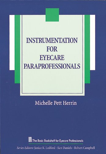 9781556423994: Instrumentation for Eyecare Paraprofessionals (The Basic Bookshelf for Eyecare Professionals)