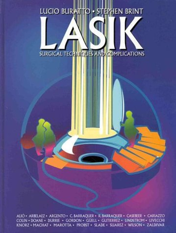 LASIK: Surgical Techniques and Complications: Slack Incorporated