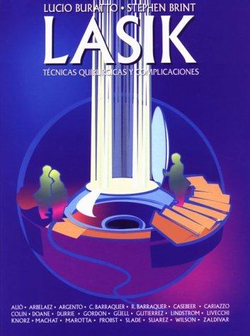 9781556424465: LASIK: Tecnicas Quirurgicas y Complicaciones