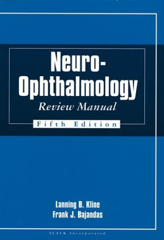 9781556424700: Neuro-ophthalmology Review Manual
